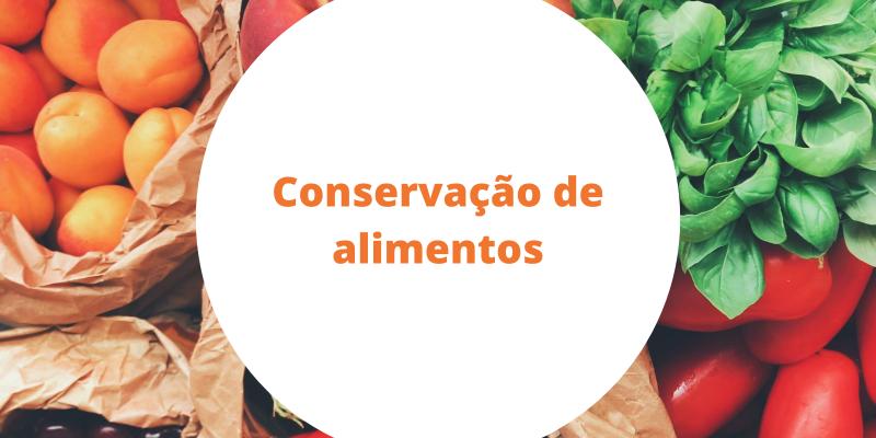 Artigo: 5 tendências para a conservação de alimentos