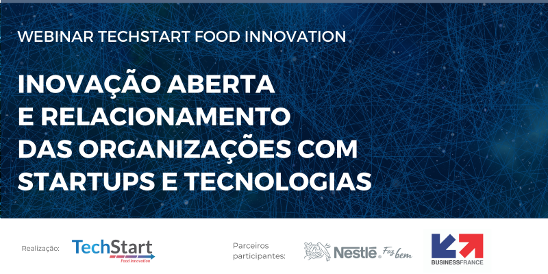 Webinar: Inovação Aberta e Relacionamento das Organizações com Startups e Tecnologias