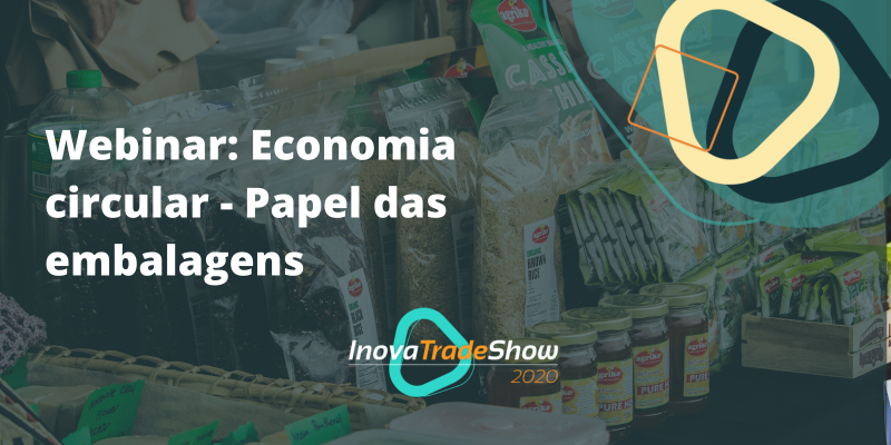 Webinar: Economia circular - Papel das embalagens