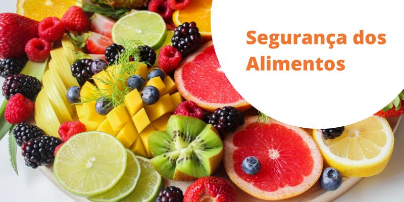 Artigo: Você sabe o que é segurança dos alimentos?
