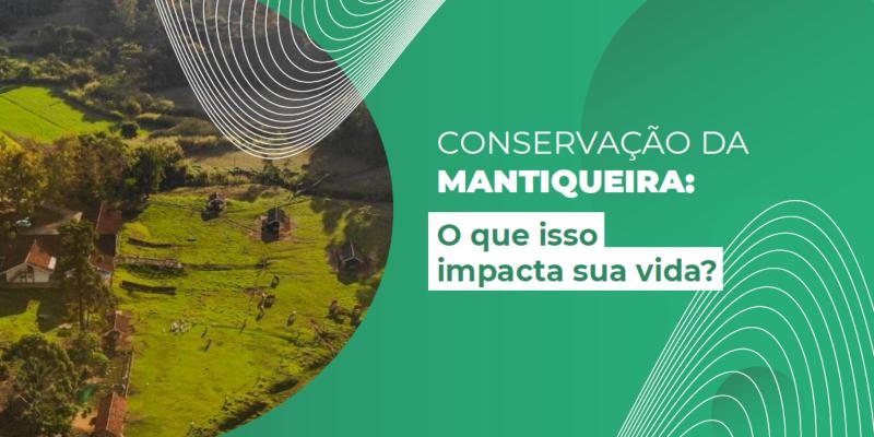 Infográfico: Conservação da Mantiqueira